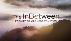 The Inbetween - Trailer Saison 1