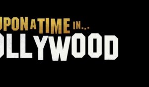 Once Upon A Time In... Hollywood - Bande-Annonce #2 [VF|HD]
