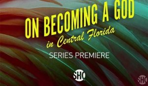 On Becoming A God in Central Florida - Teaser Saison 1