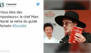 Gastronomie : Marc Veyrat se retire du guide Michelin