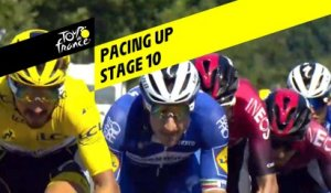 Pacing Up  - Étape 10 / Stage 10 - Tour de France 2019