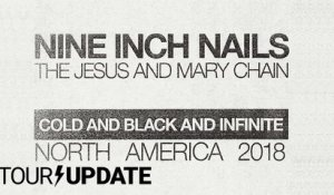 Nine Inch Nails Presents: Cold and Black and Infinite Tour