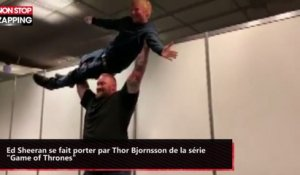 "Ed Sheeran se fait porter par Thor Bjornsson de la série ""Game of Thrones"" (vidéo)"