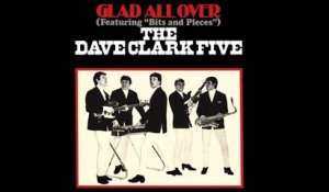 Dave Clark Five - Glad All Over - Vintage Music Songs