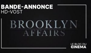 BROOKLYN AFFAIRS : bande-annonce [HD-VOST]