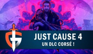 JUST CAUSE 4 : Un DLC corsé ! | GAMEPLAY FR