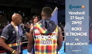 En direct le 27/09 : Boxe, Tronché vs Bracamonte