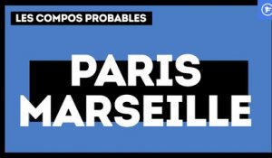 PSG-OM : les compositions probables