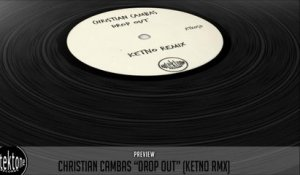 Christian Cambas - Drop Out (Ketno Remix) - Official Preview (Autektone Records)