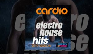 E4F - Cardio Dance Electro House Hits 2019 Session - Fitness & Music 2019
