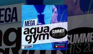 E4F - Mega Aqua Gym Summer Hits 2019 Session - Fitness & Workout 2019