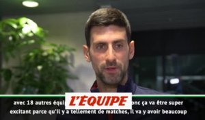 Djokovic « Un format super excitant » - Tennis - Coupe Davis