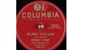 Rosemary Clooney and The Mellomen - Mambo Italiano (1954)