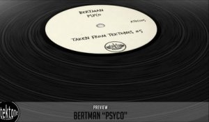 Bertman - Psyco (Original Mix) - Official Preview (Taken from Tektones #5)