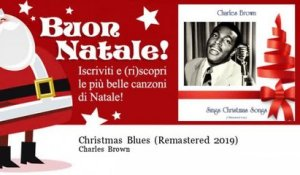 Charles Brown - Christmas Blues - Remastered 2019