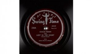 Charles Brown - Lost in the Night (1947)