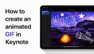 Comment exporter au format GIF dans Keynote sur iPhone, iPad et iPod touch - Apple Support