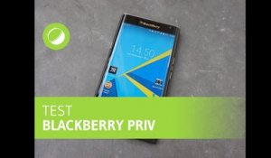 BLACKBERRY PRIV : Le test