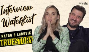 NATOO et LUDOVIK : L'interview Watchlist