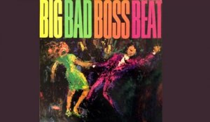 Compilation Pop - Big Bad Boss Beat - Vintage Music Songs
