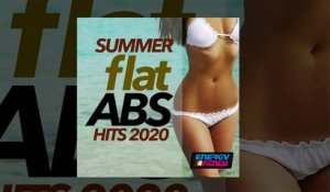 E4F - Summer Flat ABS Hits 2020 - Fitness & Music 2020