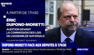 Eric Dupond-Moretti sera auditionné à 17h30 par la commission des lois de l'Assemblée nationale