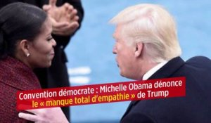 Convention démocrate : Michelle Obama dénonce le « manque total d'empathie » de Trump