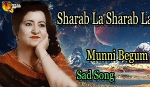 Sharab La Sharab La | Audio-Visual | Superhit | Munni Begum