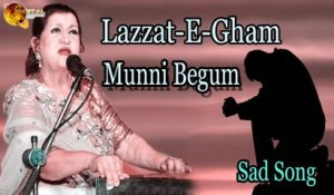 Lazzat-E-Gham | Audio-Visual | Superhit | Munni Begum