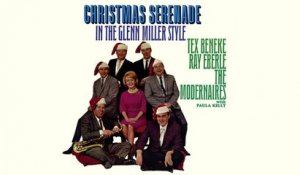 Tex Beneke, Ray Eberle And The Modernaires With Paula Kelly - Christmas Serenade