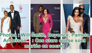 Photos : Will Smith, Beyoncé, Pamela Anderson... : Ces stars qui se sont mariés en secret