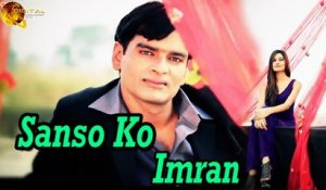 Sanso Ko By Imran | Full Superhit Song | HD Video Song