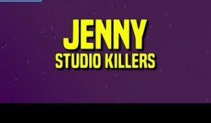 Studio Killers - Jenny (Lyrics)