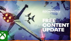 STAR WARS: Squadrons – Free Content Update Trailer