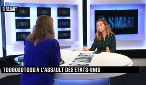 BE SMART - L'interview de Sarah Chouraqui (Too Good To Go) par Aurélie Planeix