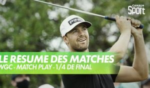 Le résumé des 1/4 de final - WGC Match Play - Golf