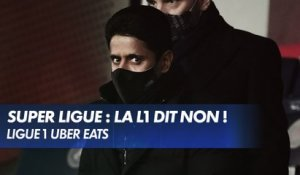 Super Ligue : La Ligue 1 Uber Eats dit non !