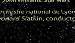 Star Wars: the original score to be conducted by Leonard Slatkin