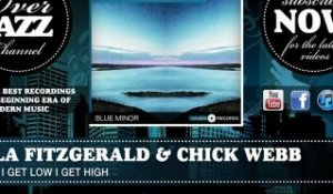 Ella Fitzgerald & Chick Webb - When I Get Low I Get High