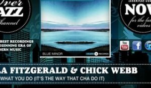 Ella Fitzgerald & Chick Webb - Tain't What You Do (It's the Way That Cha Do It)