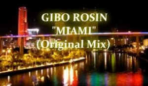 Gibo Rosin - Miami