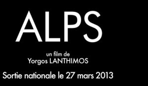 Alps - Bande-annonce [VOST|HD] [NoPopCorn]