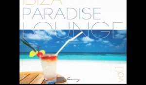 Ibiza Paradise Lounge Vol.1 (Full Album) - VVAA
