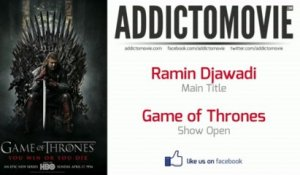 Game of Thrones - Show Open Music #1 (Ramin Djawadi - Main Title)