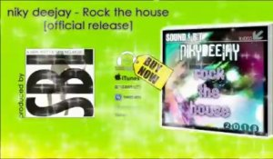 Rock the house - Nicky Deejay
