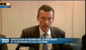 Le procureur décrit les conditions d'arrestation de Redoine Faïd - 29/05