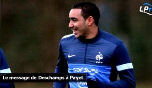 Le message de Deschamps à Payet
