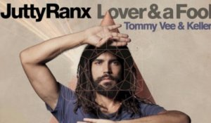 Jutty Ranx - Lover&aFool (Tommy Vee & Keller Remix)