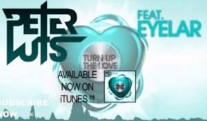 Peter Luts - Turn Up The Love (Radio Edit)