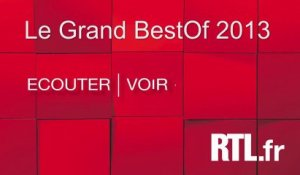 Le Grand Best Of 2013 du Grand Studio RTL